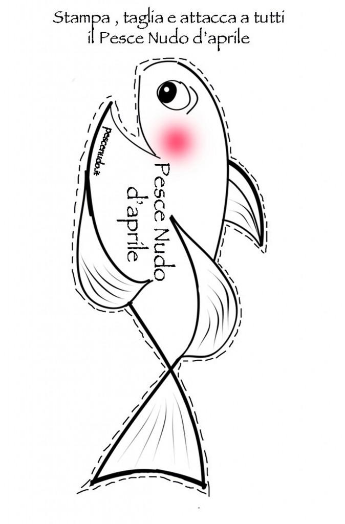 Pesce nudo d 39 aprile 2012 for Disegni da colorare pesce d aprile